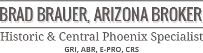 Historic Homes in Arizona, Brad Brauer - Arizona Broker
